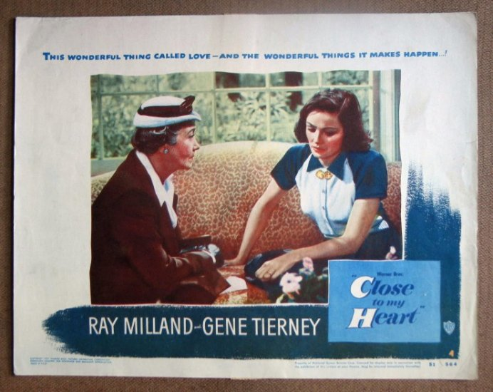 DG06 Close To My Heart GENE TIERNEY/MILLAND orig '51 LC