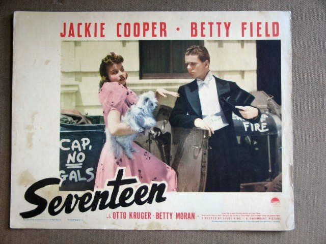 EC33 Seventeen JACKIE COOPER/BETTY FIELD '40 Lobby Card