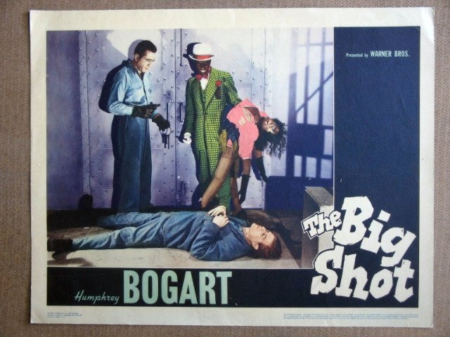 EL06 Big Shot HUMPHREY BOGART Original 1942 Lobby Card