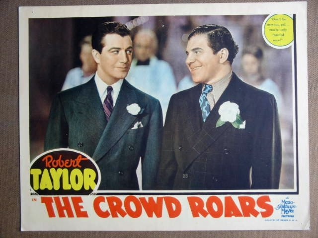 EN13 Crowd Roars ROBERT TAYLOR 1938 Lobby Card
