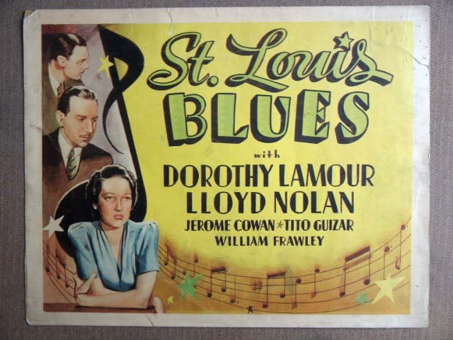 EP42 St Louis Blues DOROTHY LAMOUR '39 Title Lobby Card