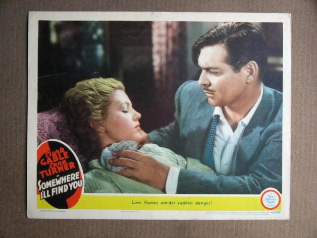 EY39 Somewhere I'll Find LANA TURNER/C GABLE Lobby Card