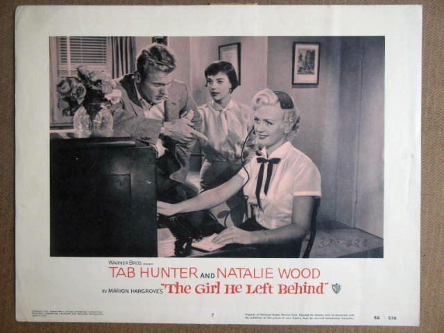 FB19 Girl He Lft Behind NATALIE WOOD 1956 Lobby Card