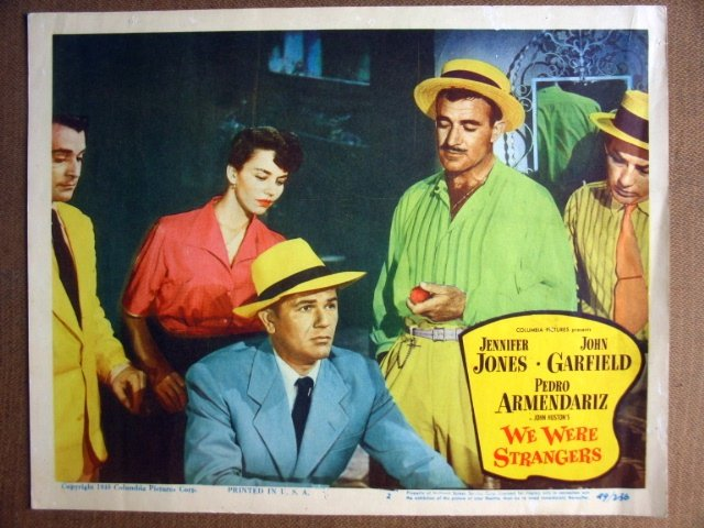 FJ40 We Were Strangers JOHN GARFIELD/J JONES Lobby Card