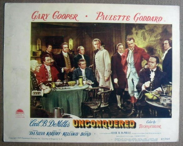 FL46 Unconquered GARY COOPER/BORIS KARLOFF Lobby Card