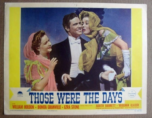 FM36 Those Were The Days WILLIAM HOLDEN 1940 Lobby Card