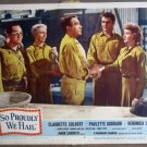 GK39 So Proudly We GEORGE REEVES/C COLBERT Lobby Card