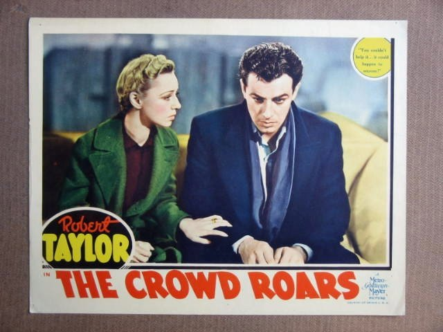 FR10 Crowd Roars ROBERT TAYLOR 1938 Portrait Lobby Card