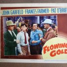 FU19 Flowing Gold JOHN GARFIELD Orig 1940 Lobby Card