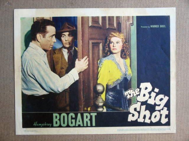 FS08 Big Shot HUMPHREY BOGART/MANNING Lobby Card