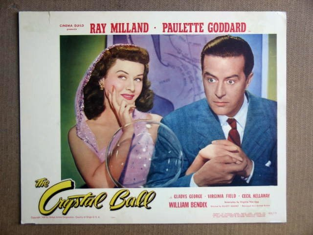 FS14 Crystal Ball PAULETTE GODDARD/R MILLAND Lobby Card