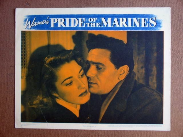 FT32 PRIDE OF THE MARINES JOHN GARFIELD/ ELEANOR PARKER Lobby card