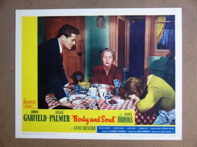FT06  BODY AND SOUL  JOHN GARFIELD/LILLI PALMER Lobby card