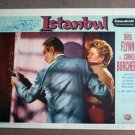 FT19 ISTANBUL ERROL FLYNN/CORNELL BORCHERS Lobby card