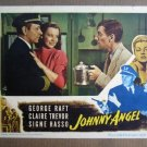 FQ25 Johnny Angel GEORGE RAFT/H CARMICHAEL Lobby Card