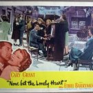 GQ18 None But the Lonely Heart CARY GRANT Lobby Card