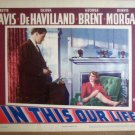 GU19 In This Our Life BETTE DAVIS/D MORGAN Lobby Card