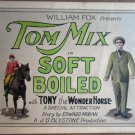 HM25 Soft Boiled TOM MIX 1923 Original Title Lobby Card