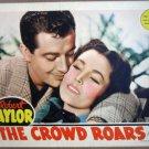 HF07 Crowd Roars ROBERT TAYLOR/O'SULLIVAN Lobby Card