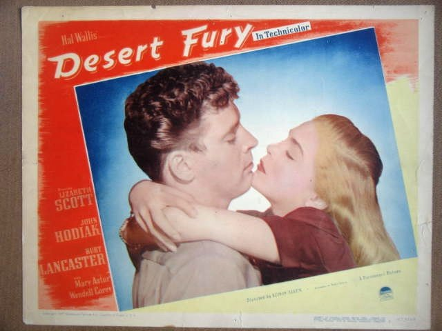 HF09 Desert Fury LIZABETH SCOTT/B LANCASTER Lobby Card