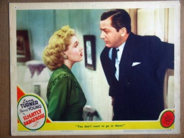 HQ20 Slightly Dangerous LANA TURNER/R YOUNG Lobby Card