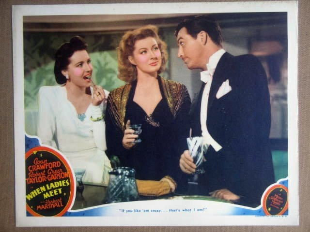 HR25 When Ladies Meet GREER GARSON/R TAYLOR Lobby Card