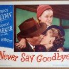 HS18 Never Say Goodbye ERROL FLYNN 1946 Lobby Card