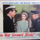 XY105 WELL GROOMED BRIDE Olivia De Havilland/Ray Milland  orig 1944 lobby card