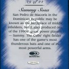 1997 Studio Master Strokes Jumbo Executive Promo/Sample Sammy Sosa XXXX/5000 Masterstrokes
