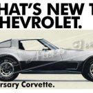 "1978 Chevrolet Corvette Stingray Ad Digitized & Re-mastered Print ""Silver Anniversary"" 18"" x 40"""
