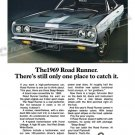 "1969 Plymouth Road Runner Ad Digitized and Re-mastered Poster Print ""One Place to Catch it"" 18""x24"""