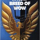 "1979 Pontiac Firebird Formula & Trans Am Ad Digitized & Re-mastered Print ""New Breed of Wow"" 18""x24"""