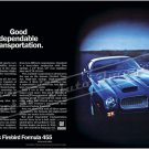 "1972 Pontiac Firebird Formula 455 Ad Digitized & Re-mastered Print ""Dependable Transport"" 16"" x 24"""