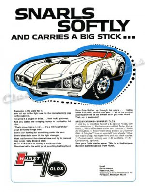 """1969 Hurst/Olds Ad Digitized & Re-mastered Print """"Snarls Softly & Carries a Big Stick"""" 24"""" x 32"""""""