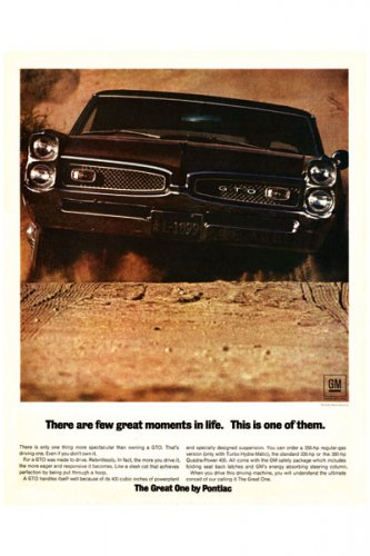 """1967 Pontiac GTO Ad Digitized & Re-mastered Print """"There Are Few Great Moments in Life"""" 18"""" x 24"""""""