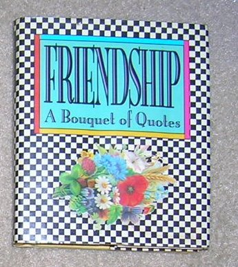 Friendship A Bouquet of Quotes- Gift Book
