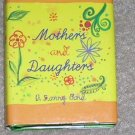 Mothers  & Daughters A Loving Bond - Gift Book