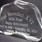 Pope Benedict XVI 265th, Happy retirement 24% lead crystal paperweight / plaque