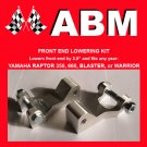 YAMAHA RAPTOR 350 ATV QUAD FRONT END LOWERING KIT
