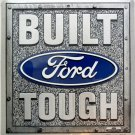 SQ-001 12 X 12 Square Built Ford Tough Sign