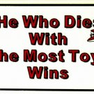 LP-413 Most Toys Wins License Plate