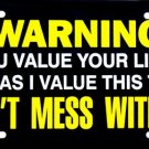 LP-380 Warning - Don't Mess With This Truck License Plate