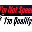 LP-048 I'm Not Speeding, I'm Qualifying License Plate