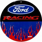 C-004 Ford Racing with Flames Circular Circle Round Sign