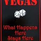 P-005 Las Vegas – What Happens Here Stays Here Sign