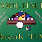P-2000 Pool Hall - Break 'EM Parking Sign