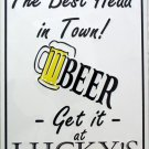 P-020 Best Head in Town - Get it at Lucky's Parking Beer Sign