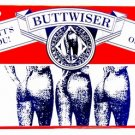 LP-038 Buttwiser Beer Girls in Thongs License Plate