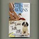 HAWKINS< KAREN - Lois Lane Tells All