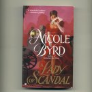 BYRD, NICOLE - A Lady of Scandal